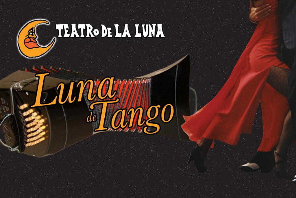 Teatro de la Luna presenta Luna de Tango y Noche De Boleros