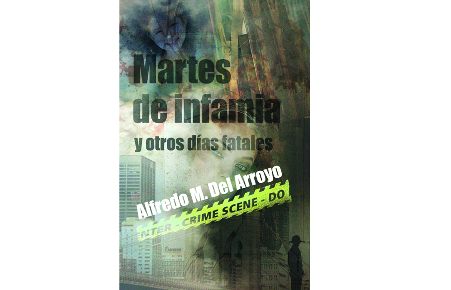 """Autor presenta libro  """"Martes de infamia y otros días fatales"""""""