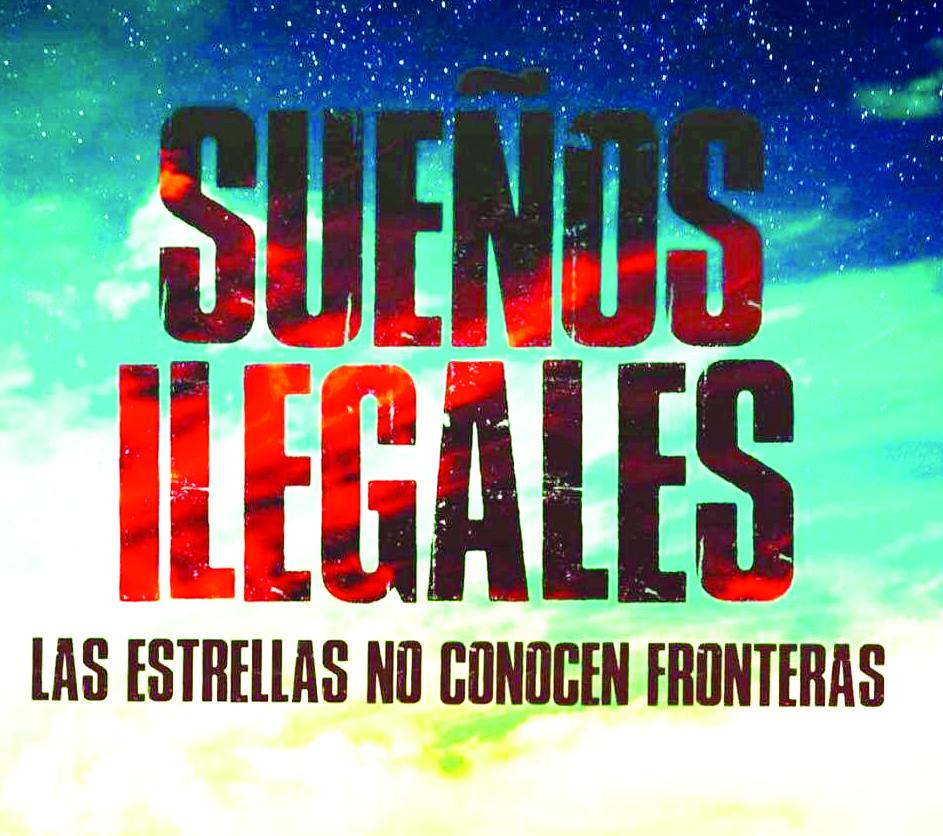 """Un Film que dará que hablar """"Sueños ilegales"""""""